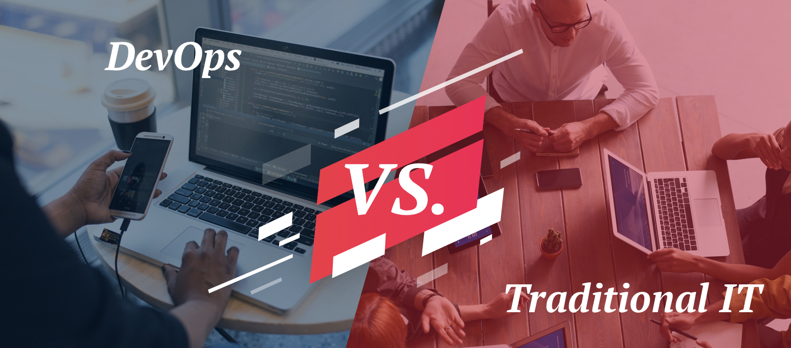 DevOps vs Traditional IT: How DevOps is different from traditional it